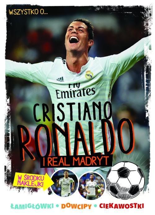 Wszystko o Cristiano Ronaldo i Realu Madryt