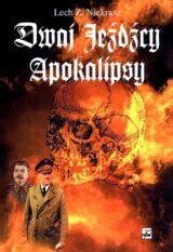 Dwaj jeźdźcy Apokalipsy