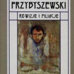 Przybyszewski Rewizje i filiacje