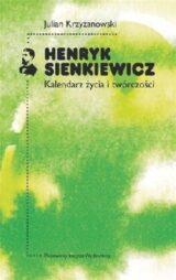 Książka Henryk Sienkiewicz Kalendarz życia i twórczości