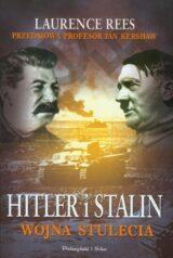 Hitler i Stalin Wojna stulecia
