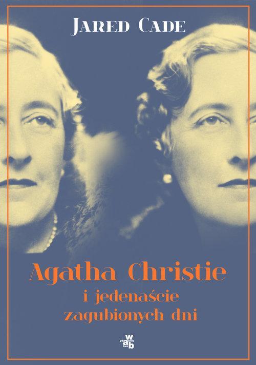 Agatha Christie i jedenaście zaginionych dni
