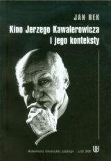 Książka Kino Jerzego Kawalerowicza i jego konteksty