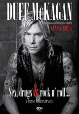 Duff McKagan Sex drugs rock n roll i inne kłamstwa