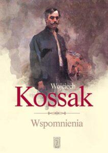 Wojciech Kossak Wspomnienia