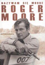 Nazywam się Moore Roger Moore