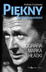 Książka Piękny dwudziestoletni Biografia Marka Hłaski