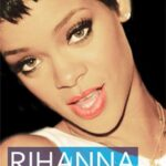 Rihanna Nieautoryzowana biografia