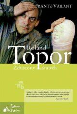 Roland Topor Zduszony śmiech