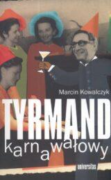 Książka Tyrmand karnawałowy