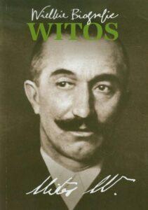 Wielkie Biografie Wincenty Witos