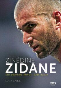 Zinedine Zidane Sto dziesięć minut, całe życie