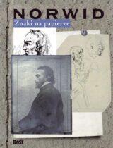 Norwid Znaki na papierze