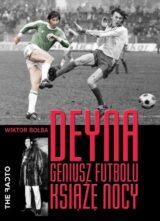 Książka Deyna Geniusz futbolu, książę nocy