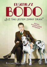 Książka Eugeniusz Bodo. Już taki jestem zimny drań