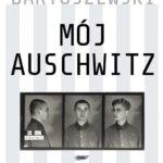 Mój Auschwitz