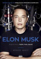Książka Elon Musk Biografia twórcy PayPal, Tesla, SpaceX
