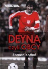 Książka Deyna czyli Obcy