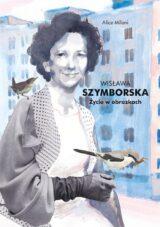 Książka Wisława Szymborska Życie w obrazkach