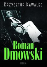 Książka Roman Dmowski Biografia