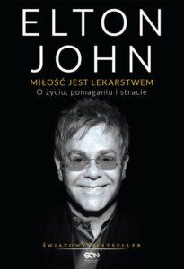 Elton John Miłość jest lekarstwem