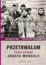 Książka Przetrwałam Życie ofiary Josefa Mengele