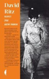 Respect Życie Arethy Franklin