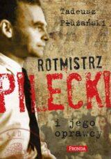 Książka Rotmistrz Pilecki i jego oprawcy