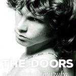 The Doors Gdy ucichnie muzyka