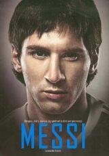 Książka Messi Chłopiec który zawsze się spóźniał