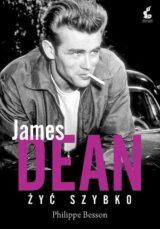 Książka James Dean Żyć szybko