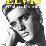 Elvis Król rock'n rolla