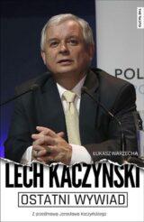 Książka Ostatni wywiad Lech Kaczyński