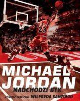 Książka Michael Jordan Nadchodzi Byk