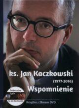 Książka Ks. Jan Kaczkowski (1977-2016) Wspomnienie +DVD