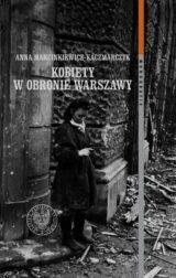 Kobiety w obronie Warszawy