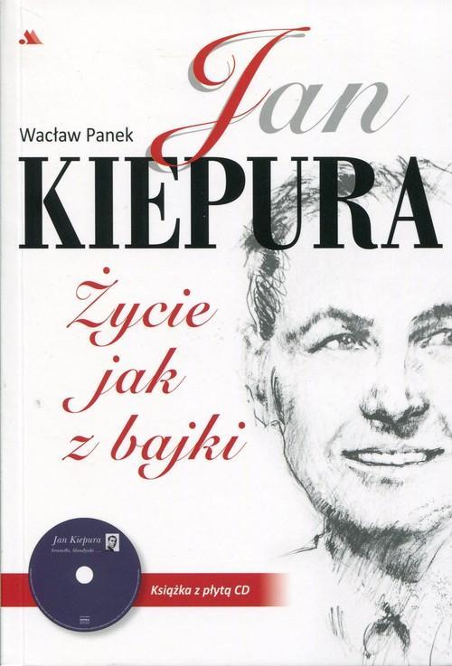 Jan Kiepura Życie jak z bajki + CD