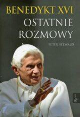 Książka Benedykt XVI Ostatnie rozmowy