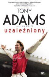 Książka Tony Adams Uzależniony