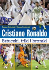 Książka Cristiano Ronaldo Sztuczki triki bramki