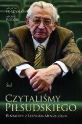 Czytaliśmy Piłsudskiego