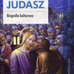 Judasz Biografia kulturowa