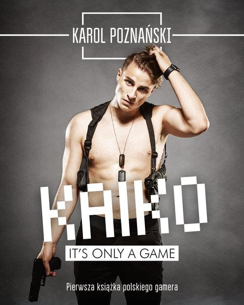 Kaiko It's only a game