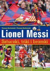 Książka Lionel Messi Sztuczki triki bramki