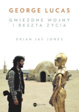 Książka George Lucas. Gwiezdne wojny i reszta życia