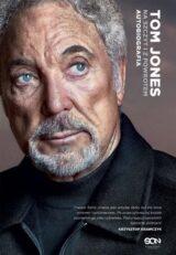 Tom Jones Na szczyt i z powrotem Autobiografia
