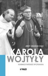 Książka Karola Wojtyły Karmelitańskie spotkania