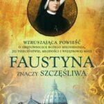 Faustyna znaczy szczęśliwa