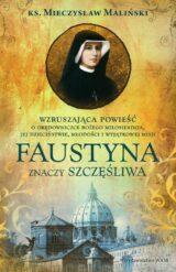 Książka Faustyna znaczy szczęśliwa