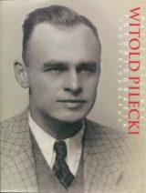 Witold Pilecki Fotobiografia